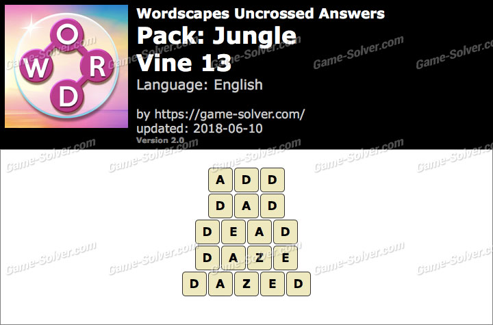 Wordscapes Uncrossed Jungle-Vine 13 Answers