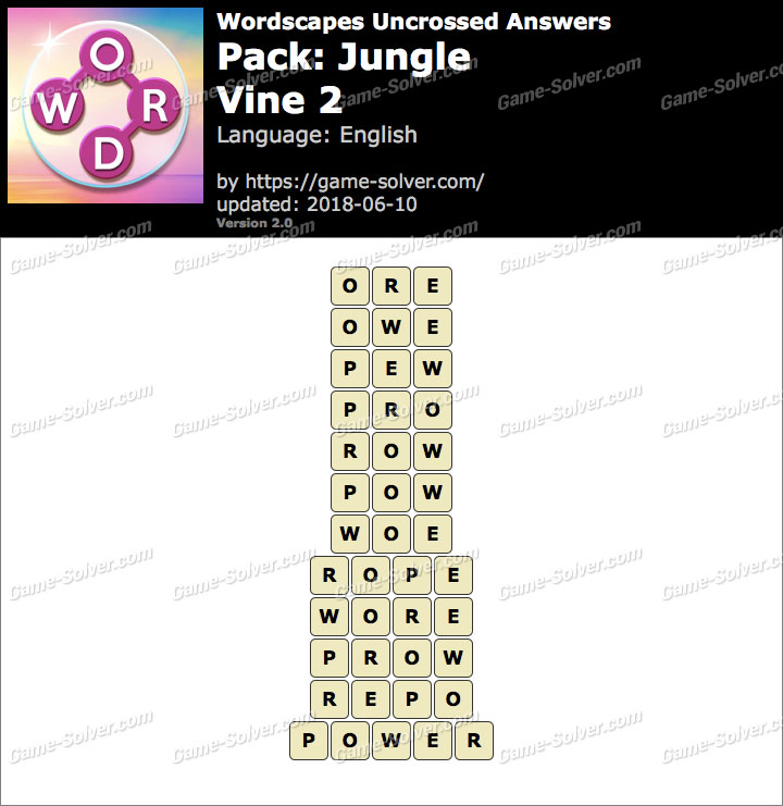 Wordscapes Uncrossed Jungle-Vine 2 Answers