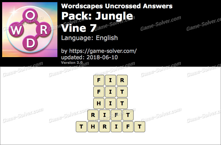 Wordscapes Uncrossed Jungle-Vine 7 Answers