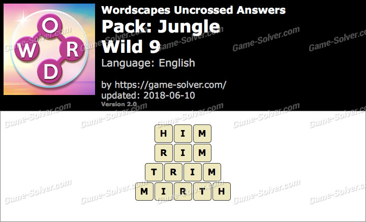 Wordscapes Uncrossed Jungle-Wild 9 Answers