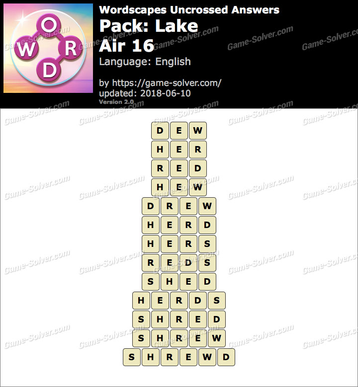 Wordscapes Uncrossed Lake-Air 16 Answers