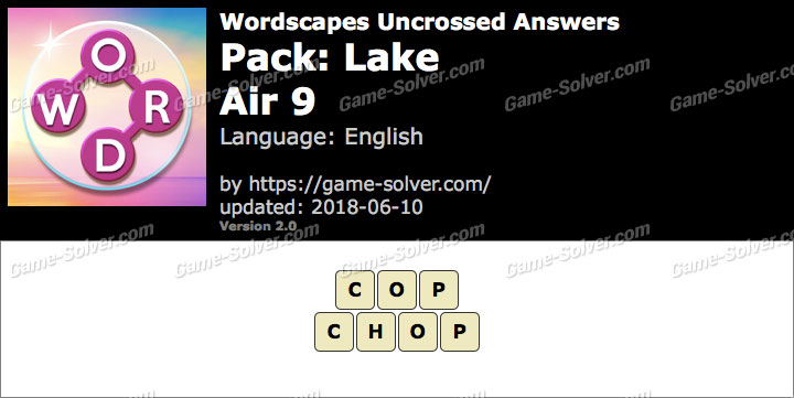 Wordscapes Uncrossed Lake-Air 9 Answers