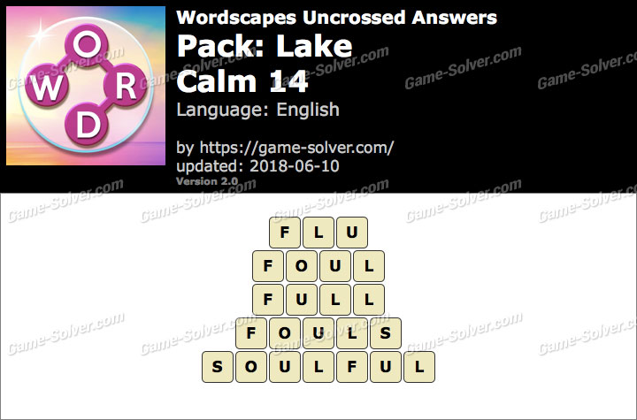 Wordscapes Uncrossed Lake-Calm 14 Answers
