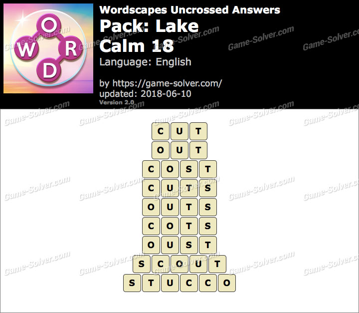 Wordscapes Uncrossed Lake-Calm 18 Answers