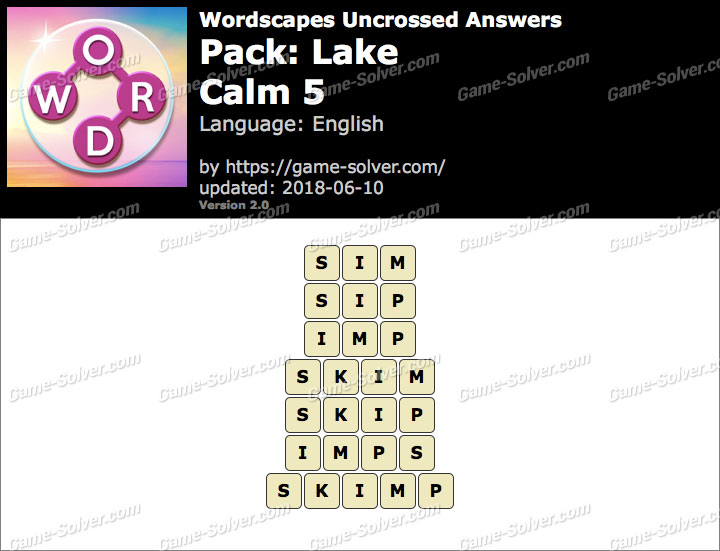 Wordscapes Uncrossed Lake-Calm 5 Answers