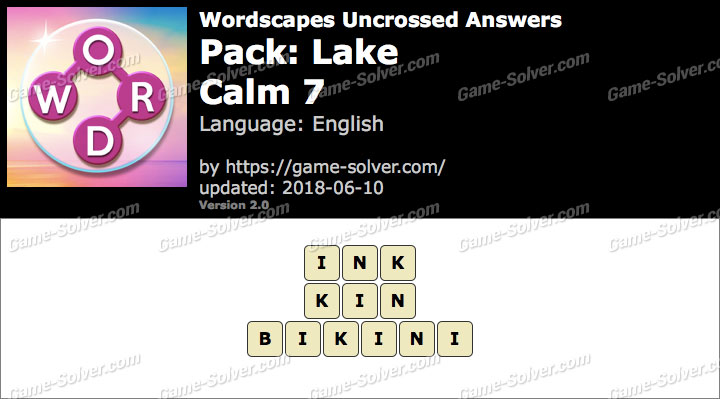 Wordscapes Uncrossed Lake-Calm 7 Answers