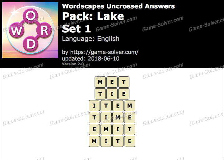 Wordscapes Uncrossed Lake-Set 1 Answers