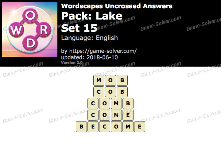 Wordscapes Uncrossed Lake-Set 15 Answers