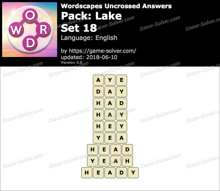 Wordscapes Uncrossed Lake-Set 18 Answers