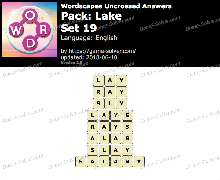 Wordscapes Uncrossed Lake-Set 19 Answers