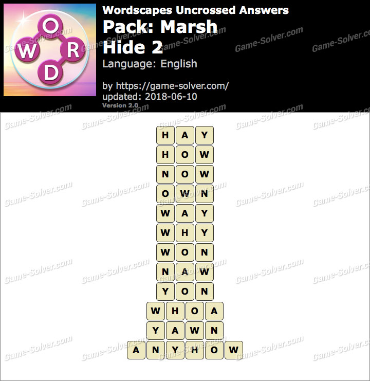Wordscapes Uncrossed Marsh-Hide 2 Answers