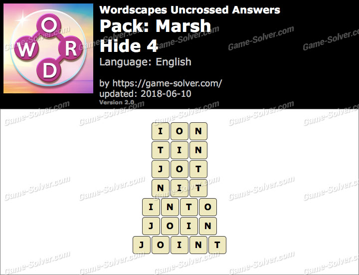 Wordscapes Uncrossed Marsh-Hide 4 Answers