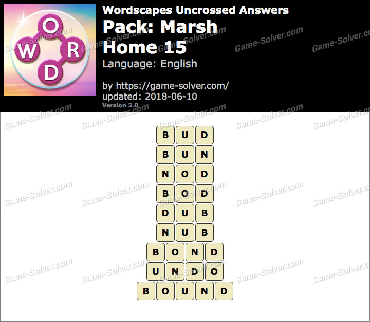Wordscapes Uncrossed Marsh-Home 15 Answers