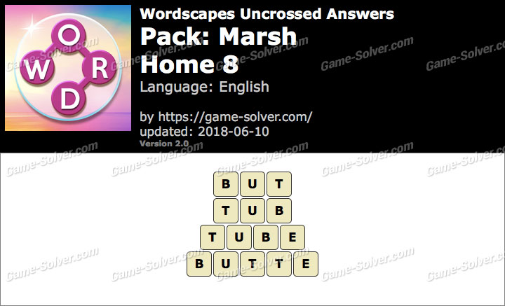 Wordscapes Uncrossed Marsh-Home 8 Answers