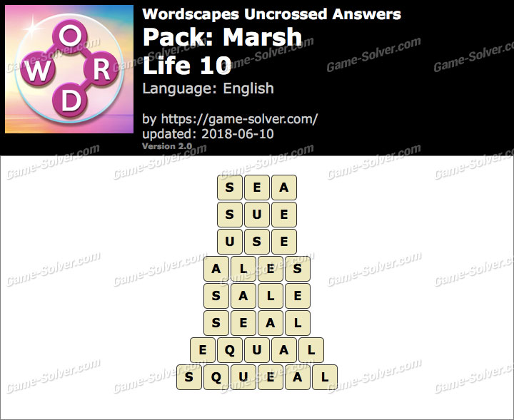 Wordscapes Uncrossed Marsh-Life 10 Answers