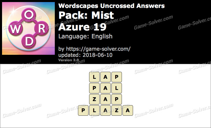 Wordscapes Uncrossed Mist-Azure 19 Answers