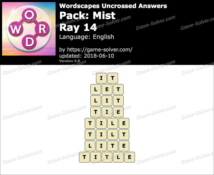 Wordscapes Uncrossed Mist-Ray 14 Answers