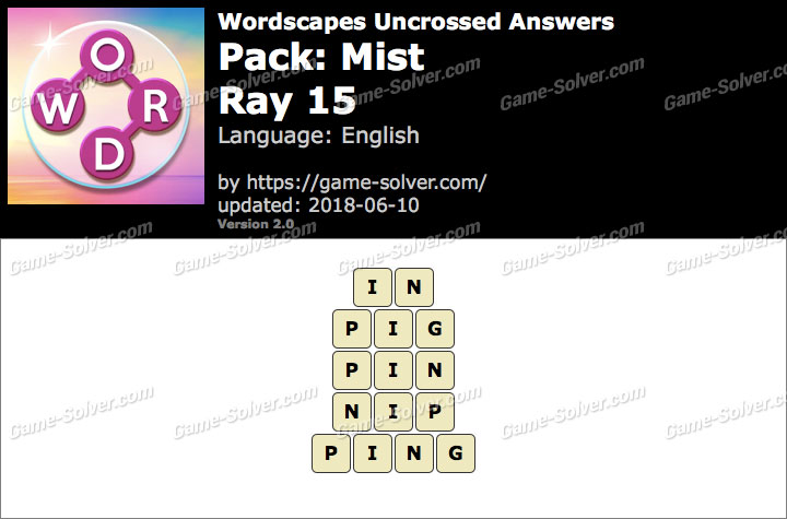 Wordscapes Uncrossed Mist-Ray 15 Answers