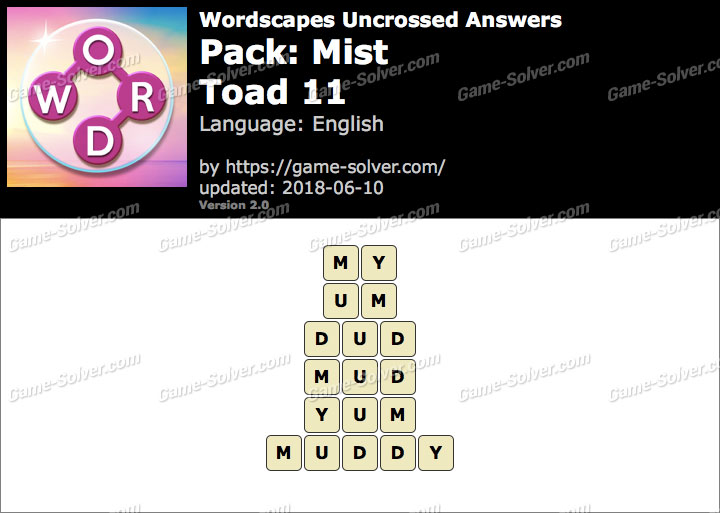 Wordscapes Uncrossed Mist-Toad 11 Answers