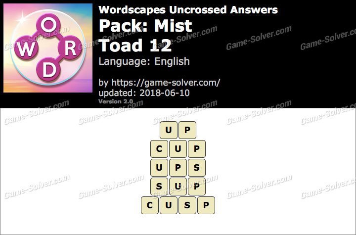Wordscapes Uncrossed Mist-Toad 12 Answers