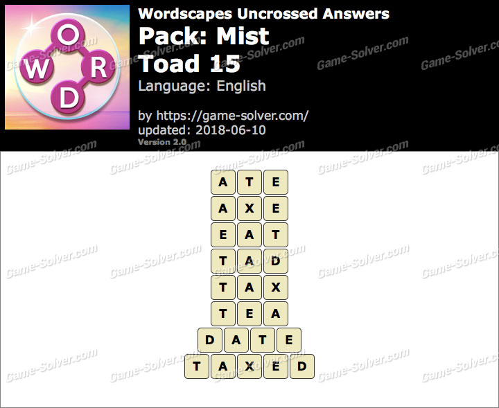 Wordscapes Uncrossed Mist-Toad 15 Answers