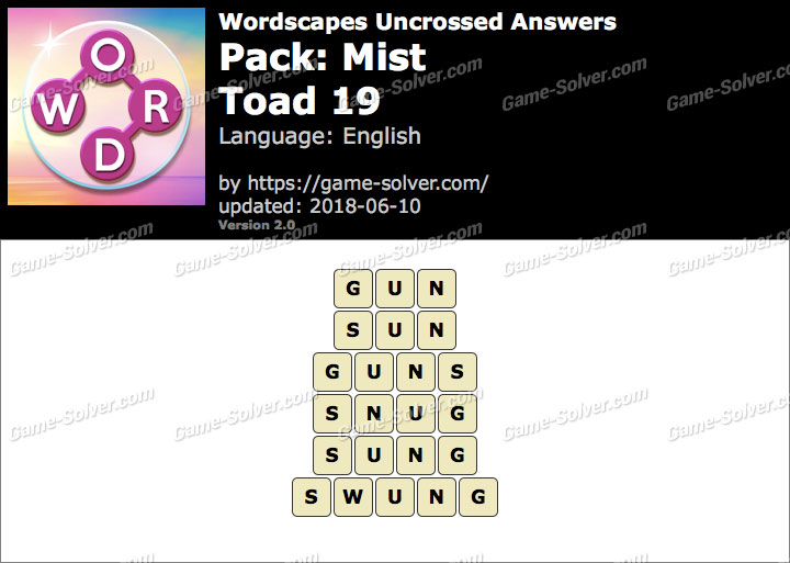 Wordscapes Uncrossed Mist-Toad 19 Answers