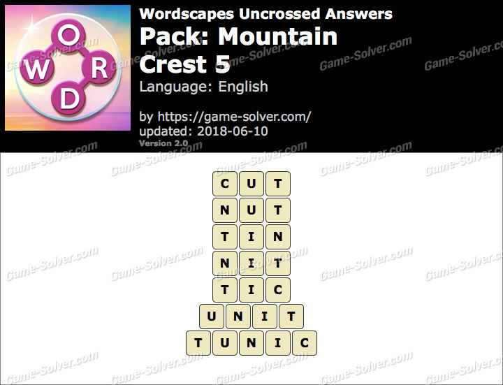 Wordscapes Uncrossed Mountain-Crest 5 Answers