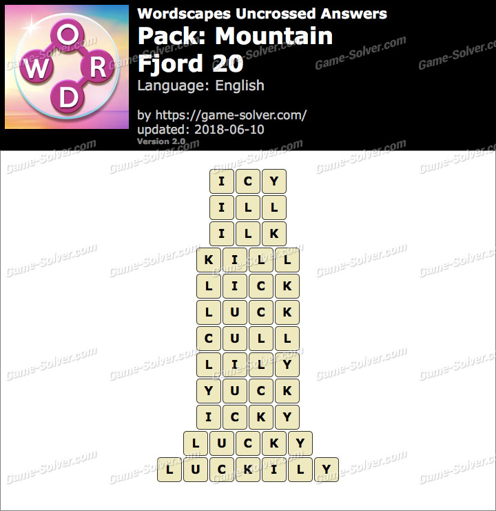 Wordscapes Uncrossed Mountain-Fjord 20 Answers
