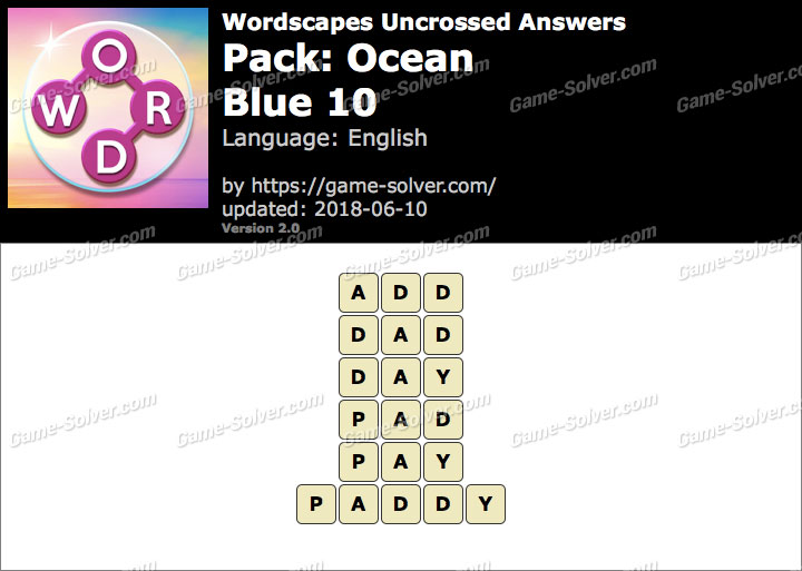 Wordscapes Uncrossed Ocean-Blue 10 Answers