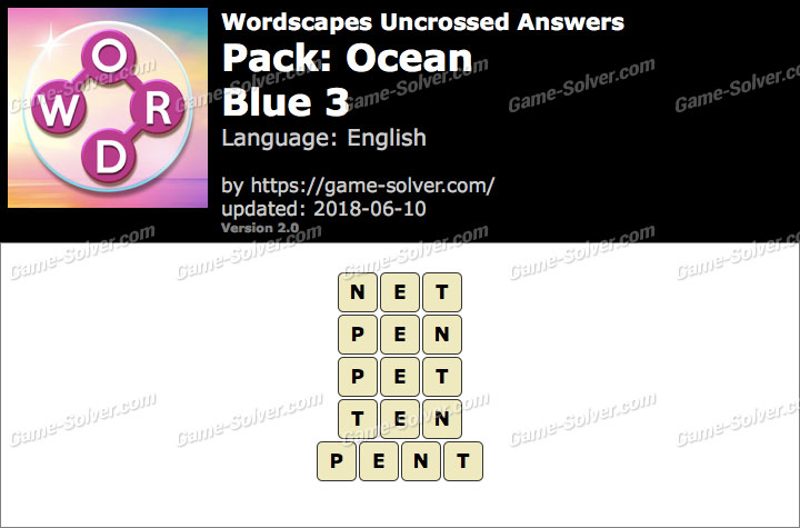 Wordscapes Uncrossed Ocean-Blue 3 Answers