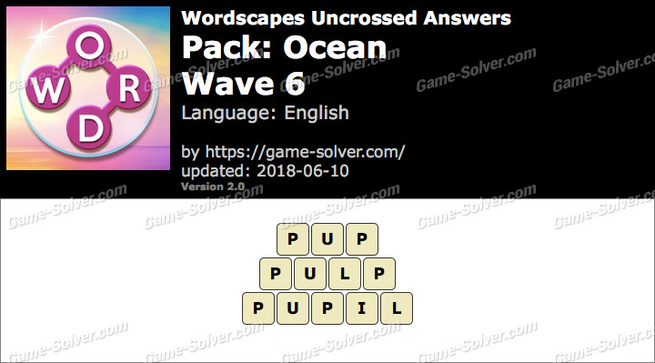 Wordscapes Uncrossed Ocean-Wave 6 Answers