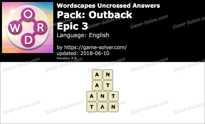 Wordscapes Uncrossed Outback-Epic 3 Answers