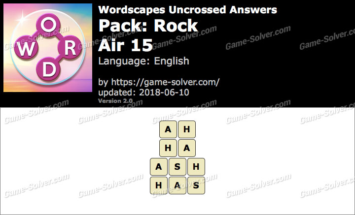Wordscapes Uncrossed Rock-Air 15 Answers