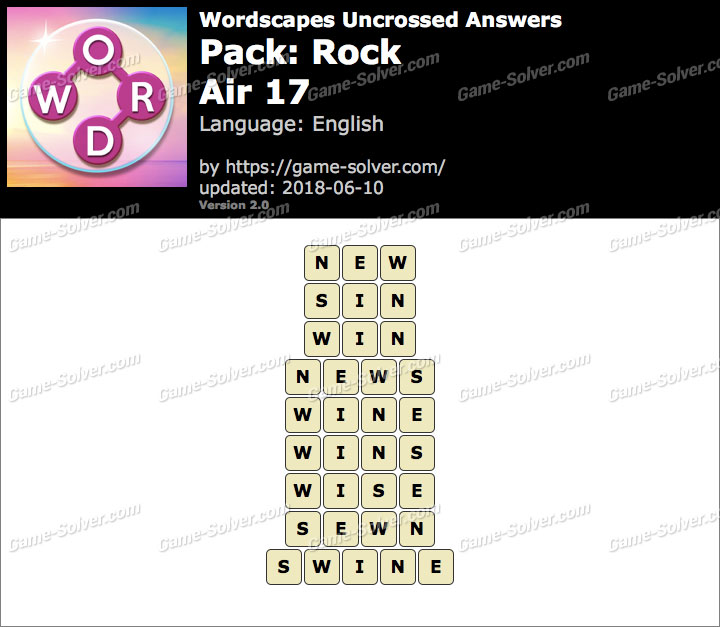 Wordscapes Uncrossed Rock-Air 17 Answers