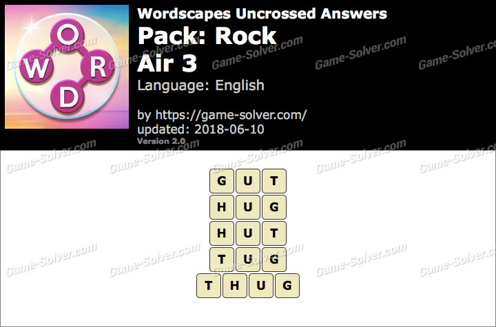 Wordscapes Uncrossed Rock-Air 3 Answers