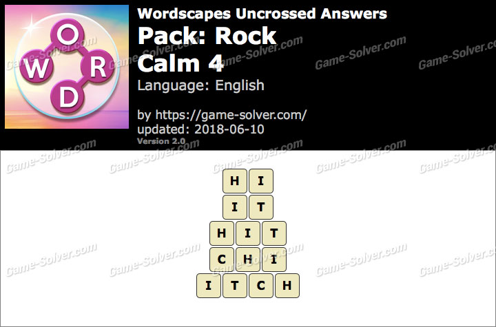 Wordscapes Uncrossed Rock-Calm 4 Answers