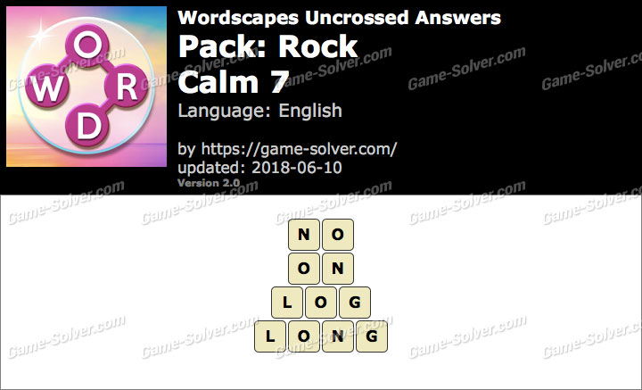 Wordscapes Uncrossed Rock-Calm 7 Answers