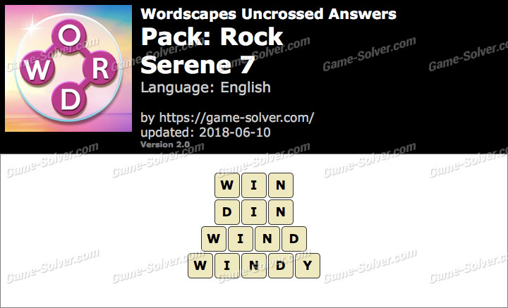 Wordscapes Uncrossed Rock-Serene 7 Answers