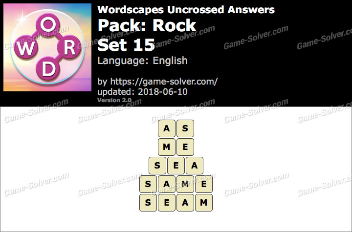 Wordscapes Uncrossed Rock-Set 15 Answers