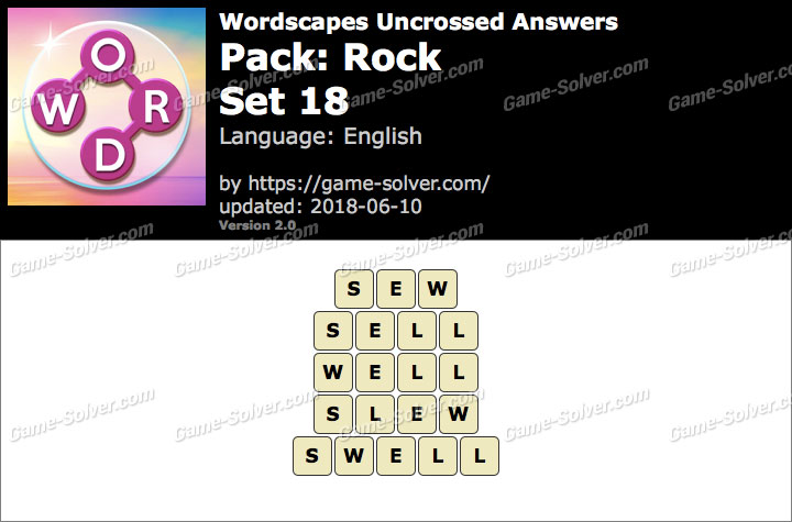 Wordscapes Uncrossed Rock-Set 18 Answers