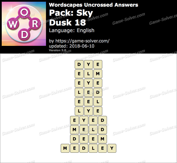Wordscapes Uncrossed Sky-Dusk 18 Answers