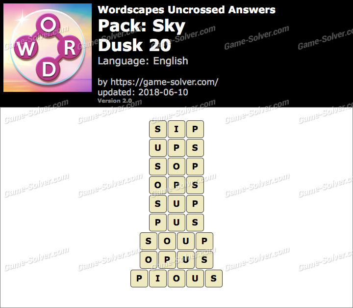 Wordscapes Uncrossed Sky-Dusk 20 Answers