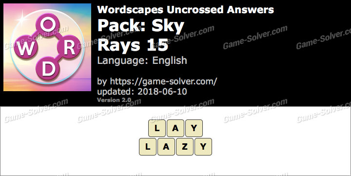 Wordscapes Uncrossed Sky-Rays 15 Answers