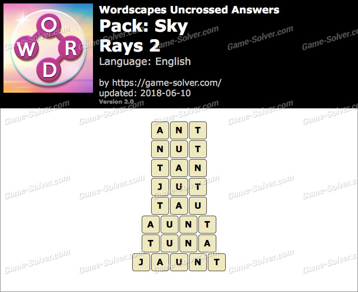 Wordscapes Uncrossed Sky-Rays 2 Answers