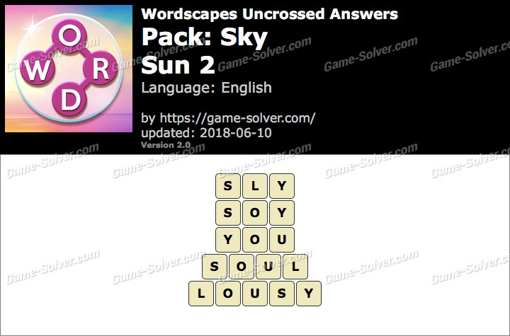 Wordscapes Uncrossed Sky-Sun 2 Answers