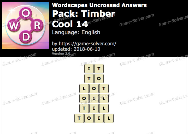 Wordscapes Uncrossed Timber-Cool 14 Answers