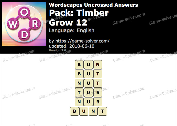 Wordscapes Uncrossed Timber-Grow 12 Answers