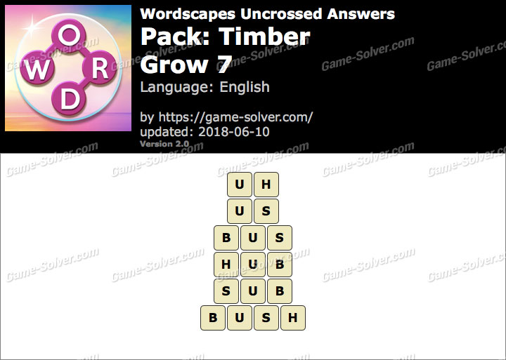 Wordscapes Uncrossed Timber-Grow 7 Answers