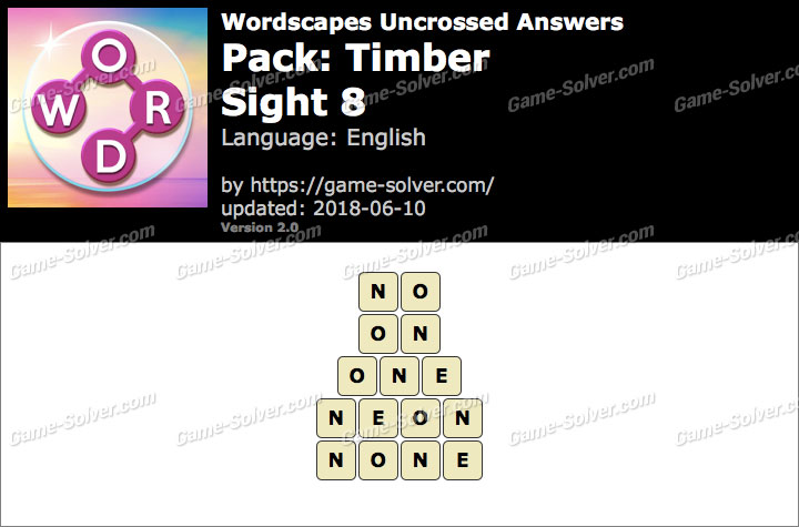 Wordscapes Uncrossed Timber-Sight 8 Answers