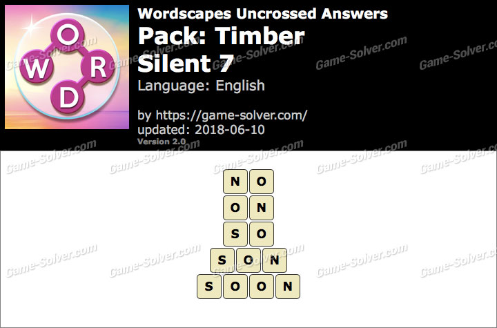 Wordscapes Uncrossed Timber-Silent 7 Answers